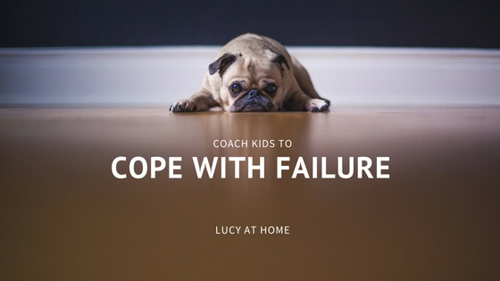 How To Coach Kids To Cope With Failure