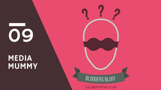 Bloggers Bluff #09: Media Mummy