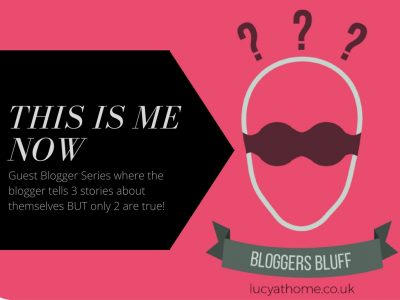 Bloggers Bluff #13: This Is Me Now