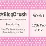 BlogCrush #01: Fri 17th February