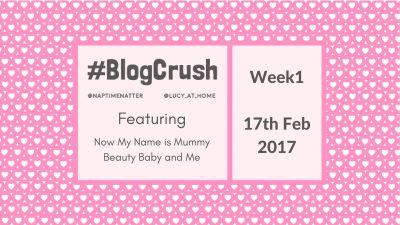 BlogCrush #01: Fri 17th February