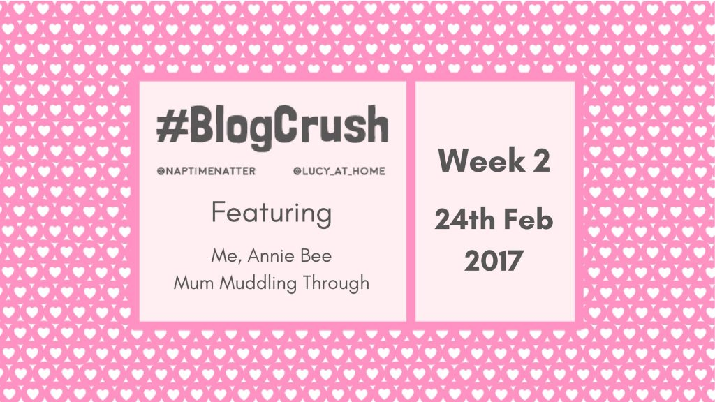 Blog Crush #2: 24th February 2017