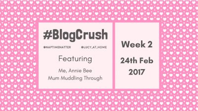 Blog Crush #2: 24th February 2017