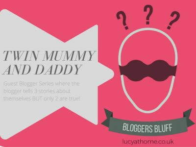 Bloggers Bluff #15: Twin Mummy and Daddy