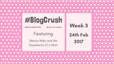 #BlogCrush Week 3: 3rd February 2017