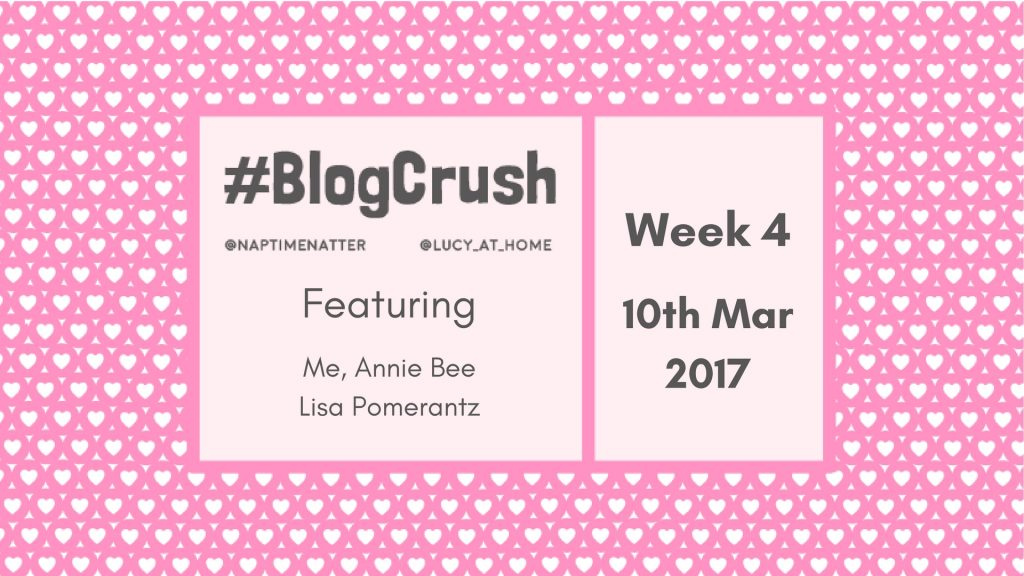Blog Crush Week 4: 10th February 2017