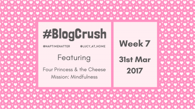 #BlogCrush Week 7: 31st March 2017