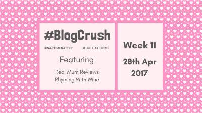 Blogcrush Week 11 – 28th April 2017