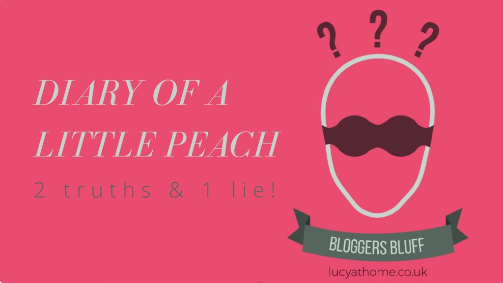 Bloggers Bluff #19: Diary Of A Little Peach