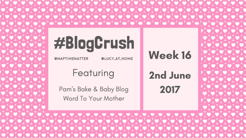 Blogcrush week 16 – 2nd June 2017