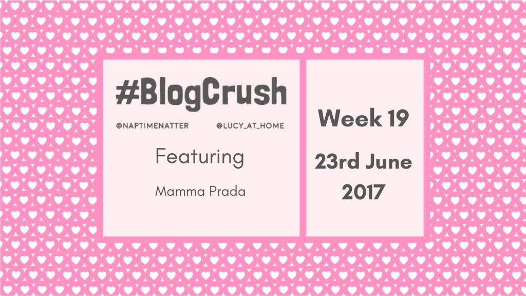 Blogcrush Week 19 – 23rd June 2017