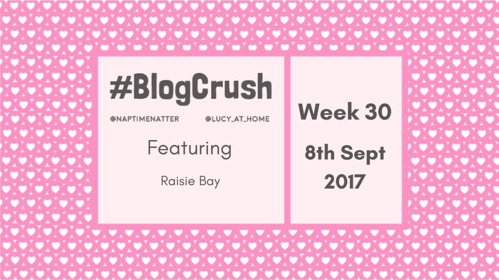 Blogcrush Week 30 – 8th September 2017