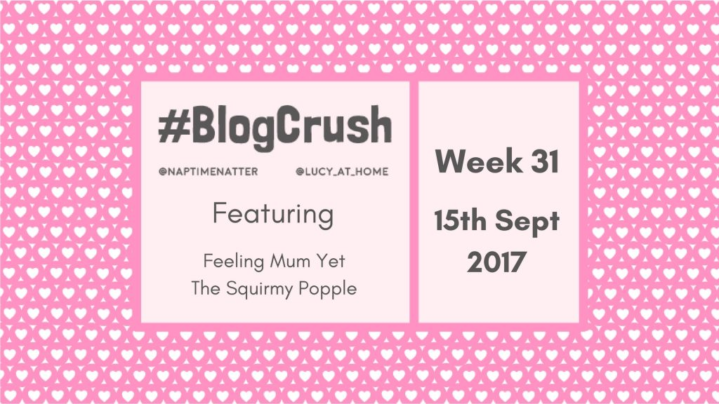 Blogcrush Week 31 – 15th September 2017