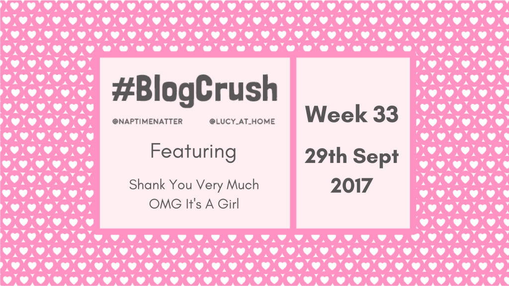 Blogcrush Week 33 – 29th September 2017