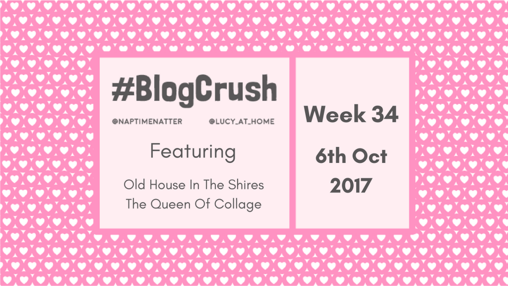 Blogcrush Week 34 – 6th October 2017
