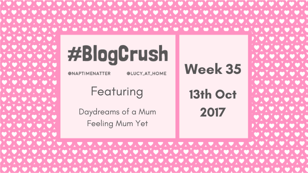 BlogCrush Week 35 – 13th October 2017