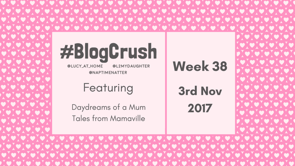 BlogCrush Week 38 – 3rd Nov 2017