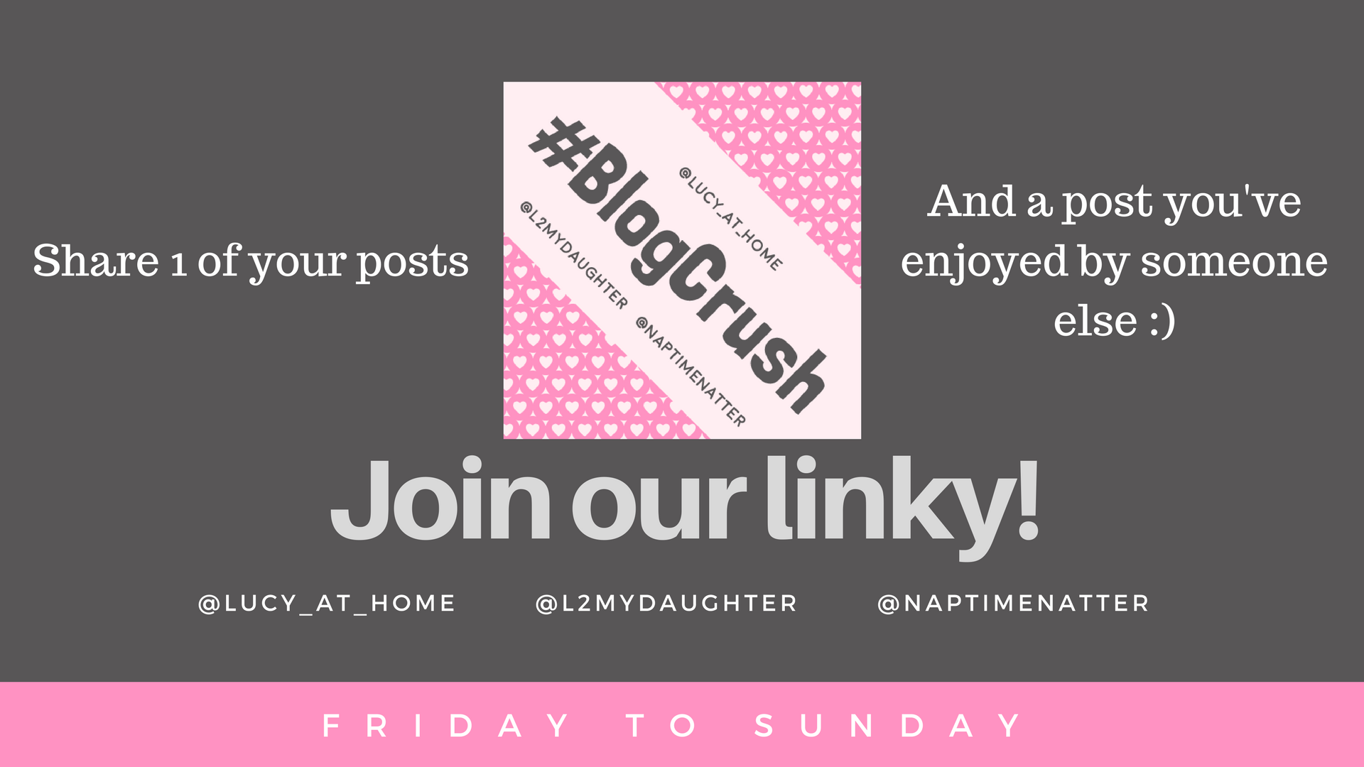 Join our linky grey BlogCrush Week 79