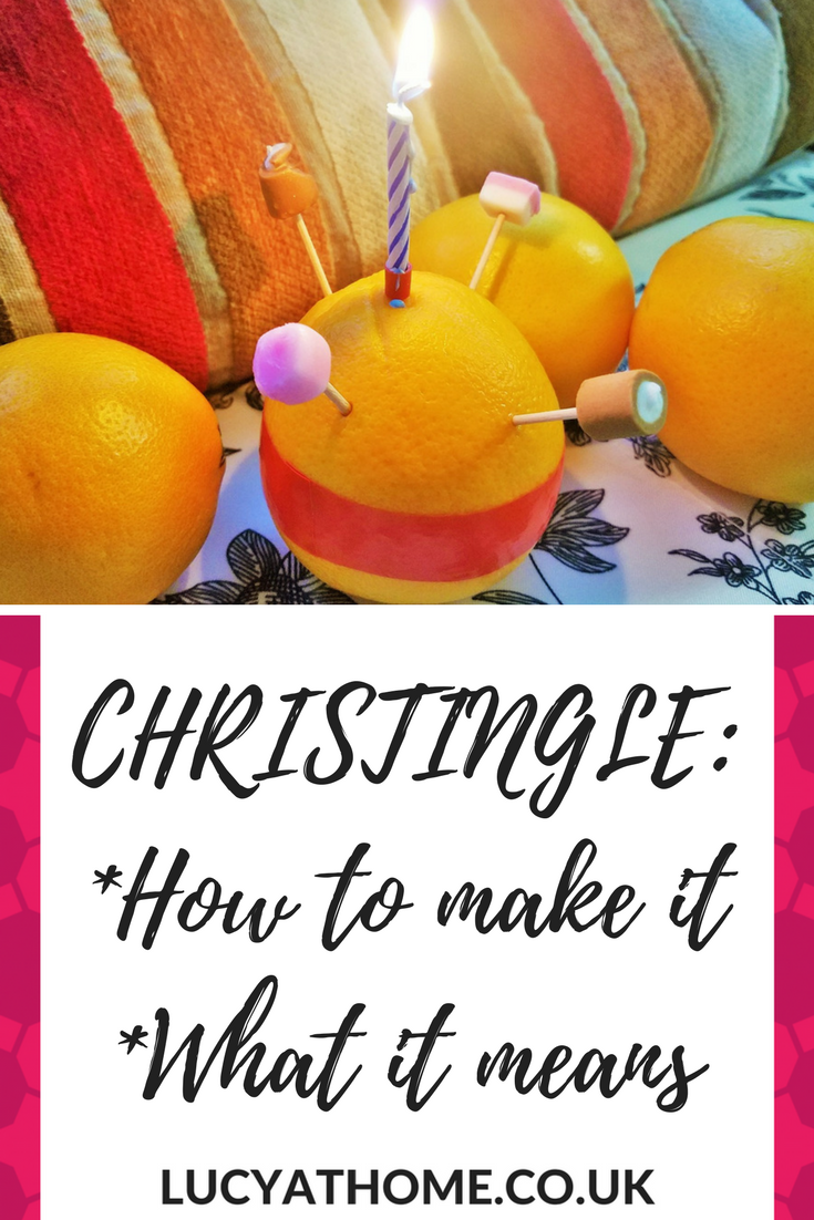 Christingle - how to make it and what it means