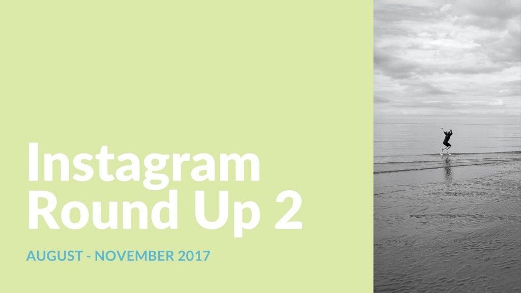 Instagram Round-Up 2: Four Months of Snapping