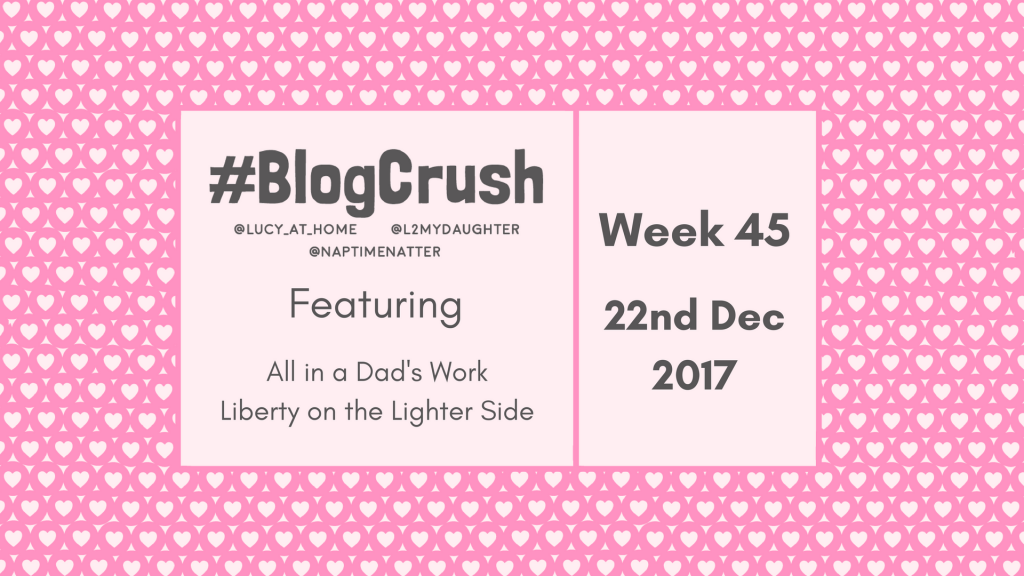 BlogCrush Week 45 – 22nd December 2017