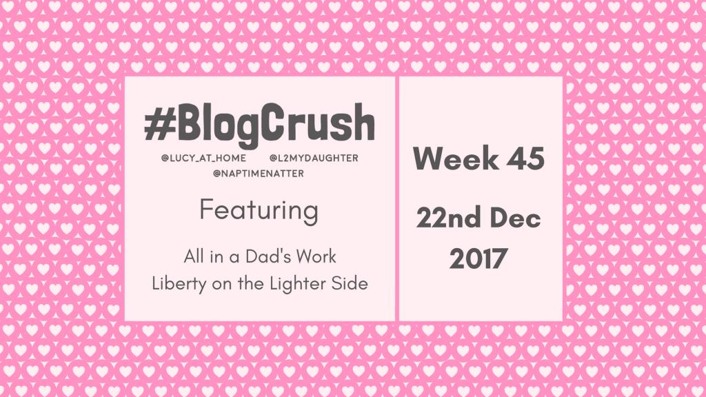 BlogCrush Week 45 – 22nd December 2017