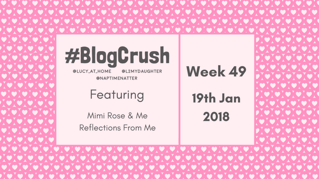 BlogCrush Week 49 – 19th January 2018