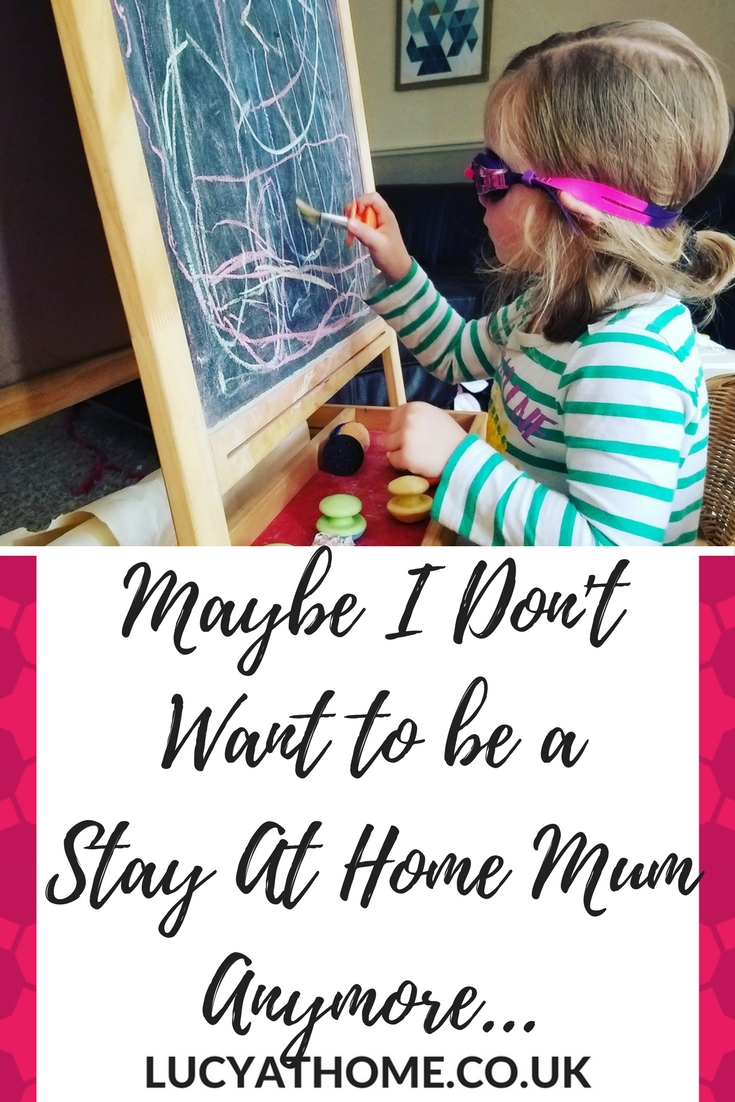 Maybe I Don't Want To Be A Stay At Home Mum Anymore - life as a blogger, work at home mum, working parent, work life balance