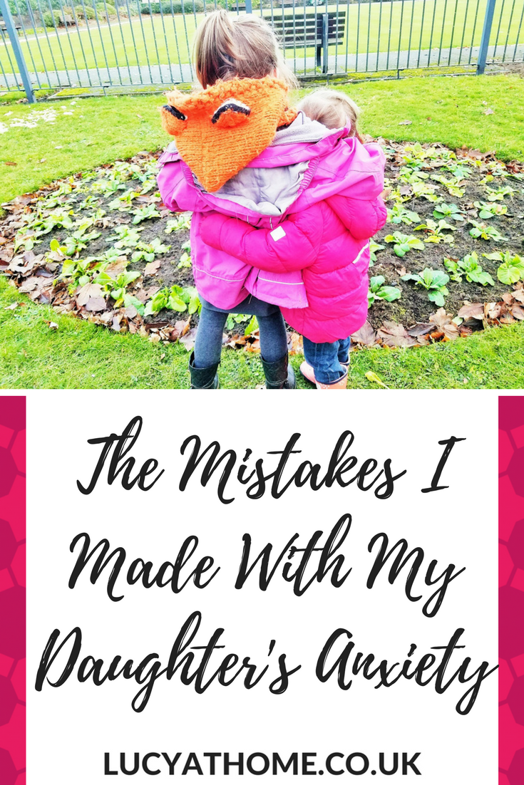 The Mistakes I Made With My Daughter's Anxiety - it's horrible to see your child trying to cope with anxiety but anxiety in children is common. Here are our childhood anxiety coping skills