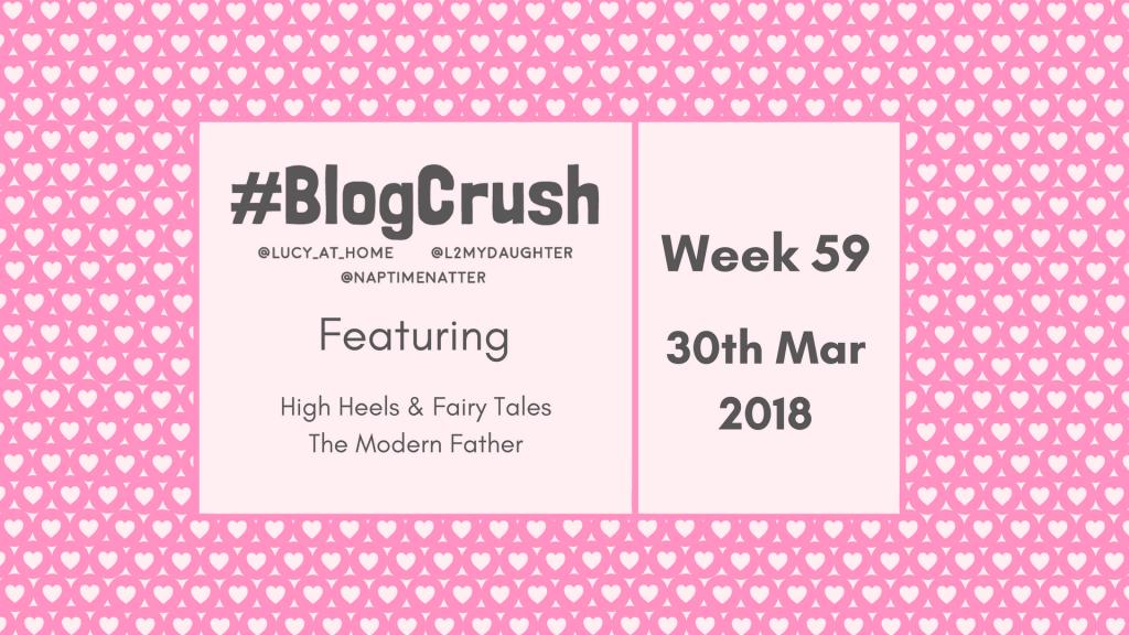 BlogCrush Week 59 – 30th March 2018