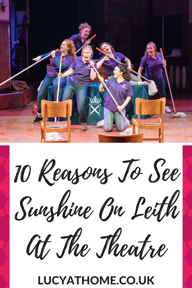 10 Reasons To See Sunshine On Leith At The Theatre - the hit musical based on the music of The Proclaimers and produced by West Yorkshire Playhouse is touring the UK again. It's a real feel-good show