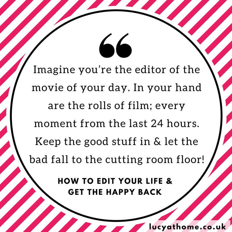 Edit your life in a positive way quote - happy mum