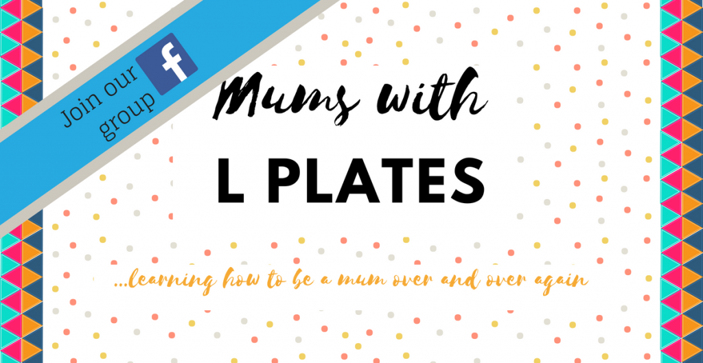 Mums With L Plates – Our New Facebook Group