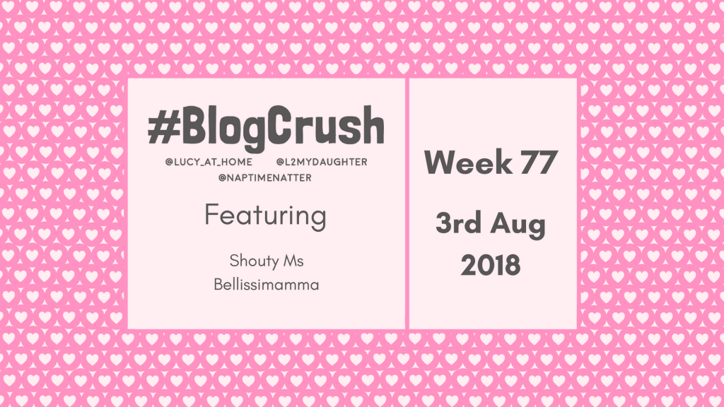 BlogCrush Week 77 – 2nd August 2018