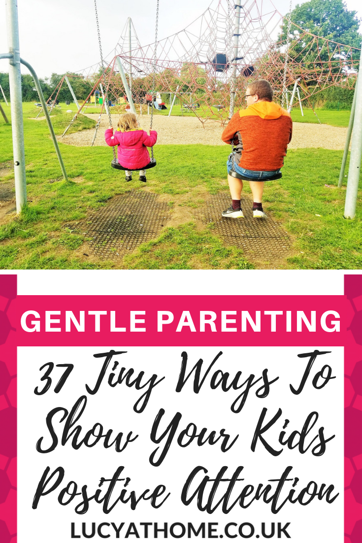 37 Tiny Ways To Show Your Kids Positive Attention - when we give positive attention freely, our children know they are valued and they don't need to misbehave to get attention. - Positive attention vs negative attention #positiveparenting