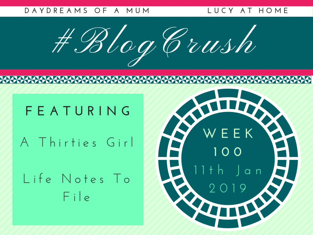 BlogCrush Week 100!!! – 11th January 2019