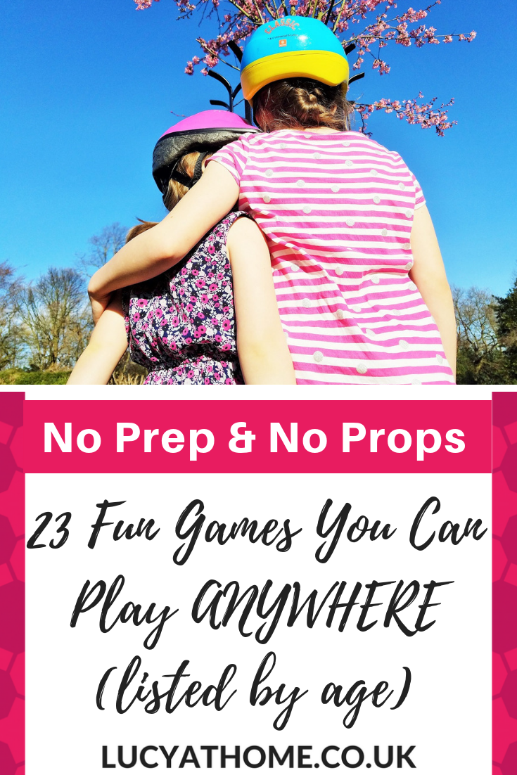 23 Fun Kids Games You Can Play Anywhere With No Preparation And No Props, Listed By Age - if you're looking for games for long journeys and games for long journeys or games for camping or just some fresh games for kids then this is the post for you! They're divided into age groups so games for babies, games for toddlers, games for kids, and even games for teenagers #familygames #kidsgames